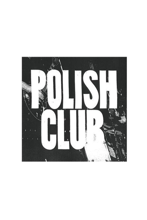 'Polish Club' EP by Polish Club
