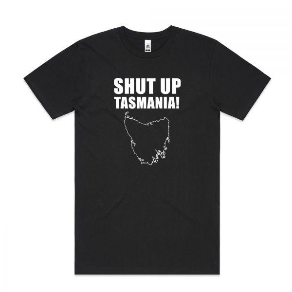 Shut Up Tasmania! Mens Black Tshirt