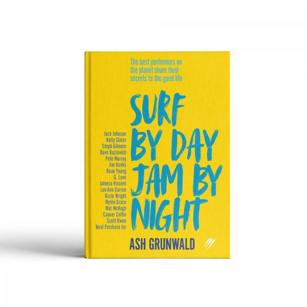 Surf by Day, Jam by Night - Book