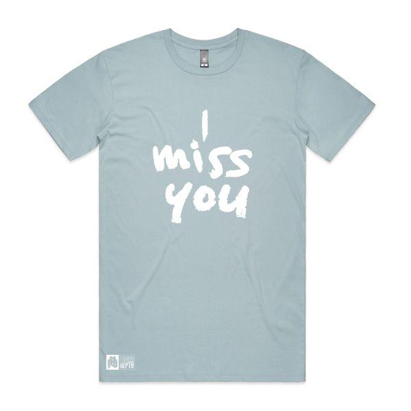 I Miss You pale blue tee
